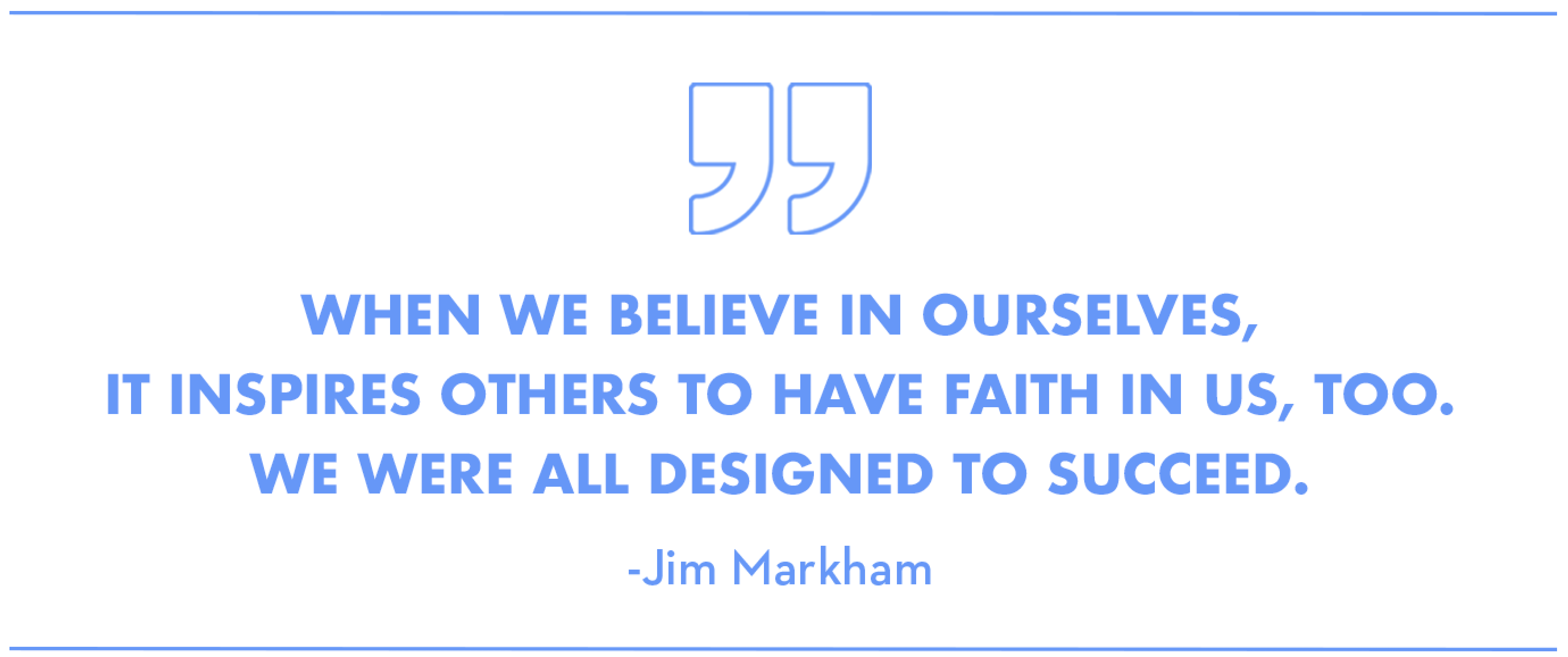 Inspirational Quote from Jim Markham
